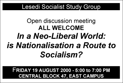 Lesedi paper - in a neoliberal world is nationalisation a route to socialism 19 August 2000